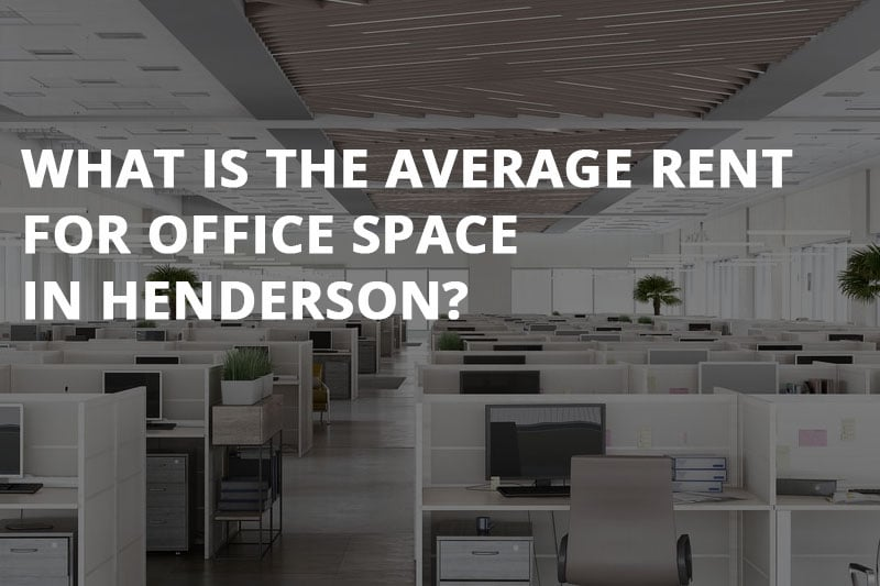 average rent for office space in henderson