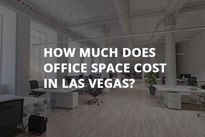 how much does office space cost in las vegas